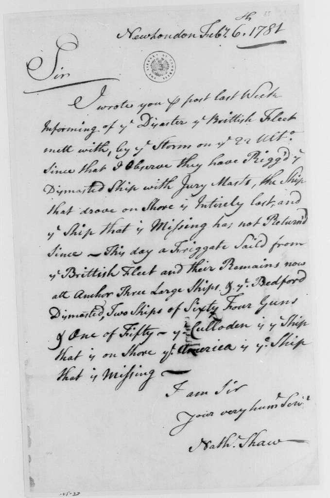 George Washington Papers, Series 4, General Correspondence: Nathaniel Shaw to George Washington, February 6, 1781
