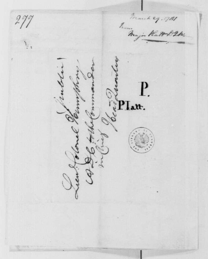George Washington Papers, Series 4, General Correspondence: Richard Platt to David Humphreys, March 29, 1781