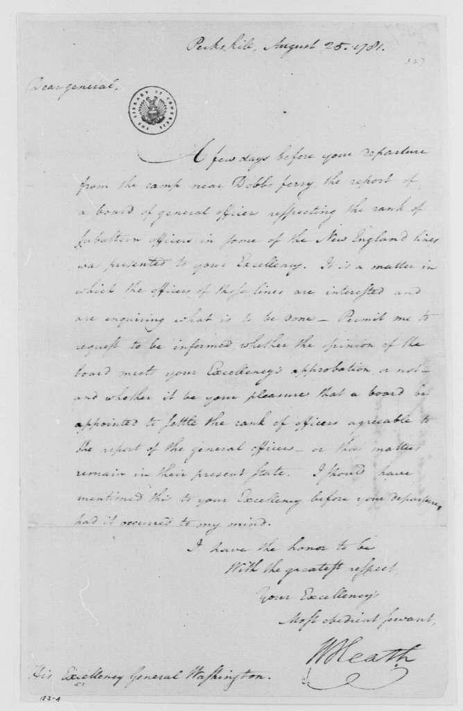 George Washington Papers, Series 4, General Correspondence: William Heath to George Washington, August 25, 1781