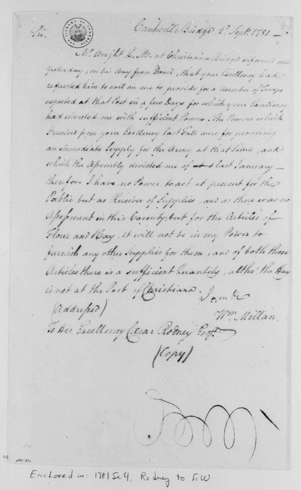 George Washington Papers, Series 4, General Correspondence: William Millan to Caesar Rodney, September 2, 1781