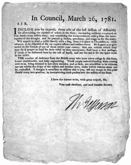 In Council, March 26, 1781. Sir. I inclose you by express, three acts of the last session of Assembly for ascertaining the number of militia in the state; exempting artificers employed at iron works from militia duty, and remedying the incovenie