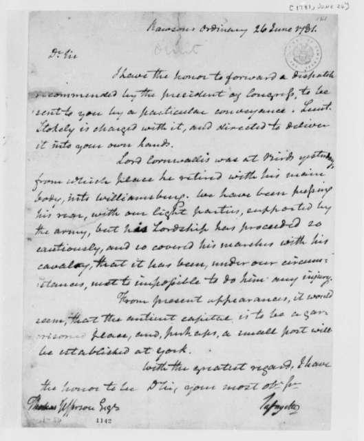 Marie Joseph Paul Yves Roch Gilbert du Motier, Marquis de Lafayette to Thomas Jefferson, June 26, 1781