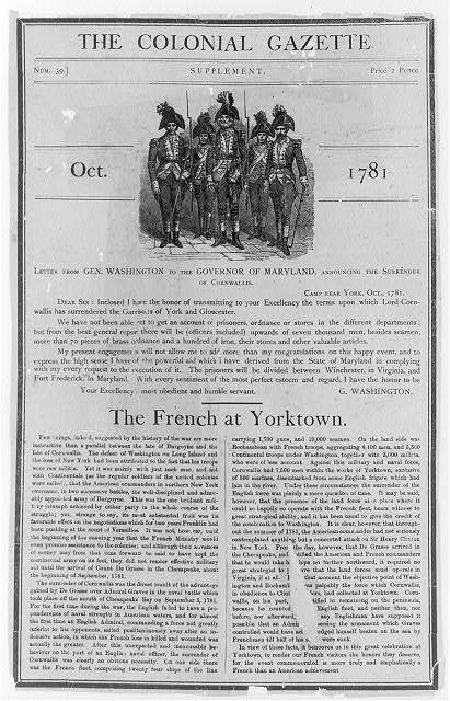 The Colonial Gazette. Oct. 1781. Supplement Num. 39. Letter from Gen. Washington to the Governor of Maryland, announcing the surrender of Cornwallis