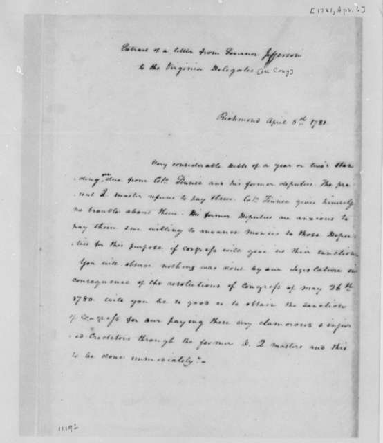 Thomas Jefferson to Virginia Delegates in the United States Congress, April 6, 1781, Extract