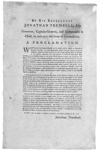 By His Excellency Jonathan Trumbull, Esq; ... A Proclamation. [raising the militia] ... Given ... at Lebanon ... the 20th day of June, A. D. 1782 .... n.p., n. d. [Conn., 1782].