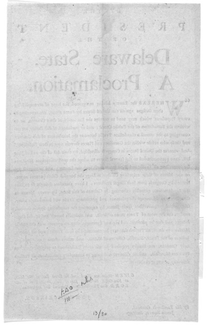 By the president of the Delaware State a proclamation [to prevent clandestine traffic between people in Delaware and the British army] Given under my hand and the great seal of the state at New-Castle, the ninth day of July, in the year of our L