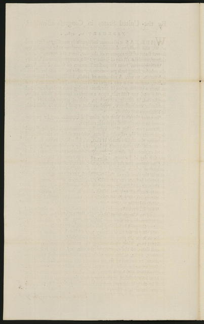 By the United States in Congress assembled. February 20, 1782 : Whereas it is become indispensably necessary to settle and adjust, and finally to determine the proportions to be borne by the several states of the expences of the war ...