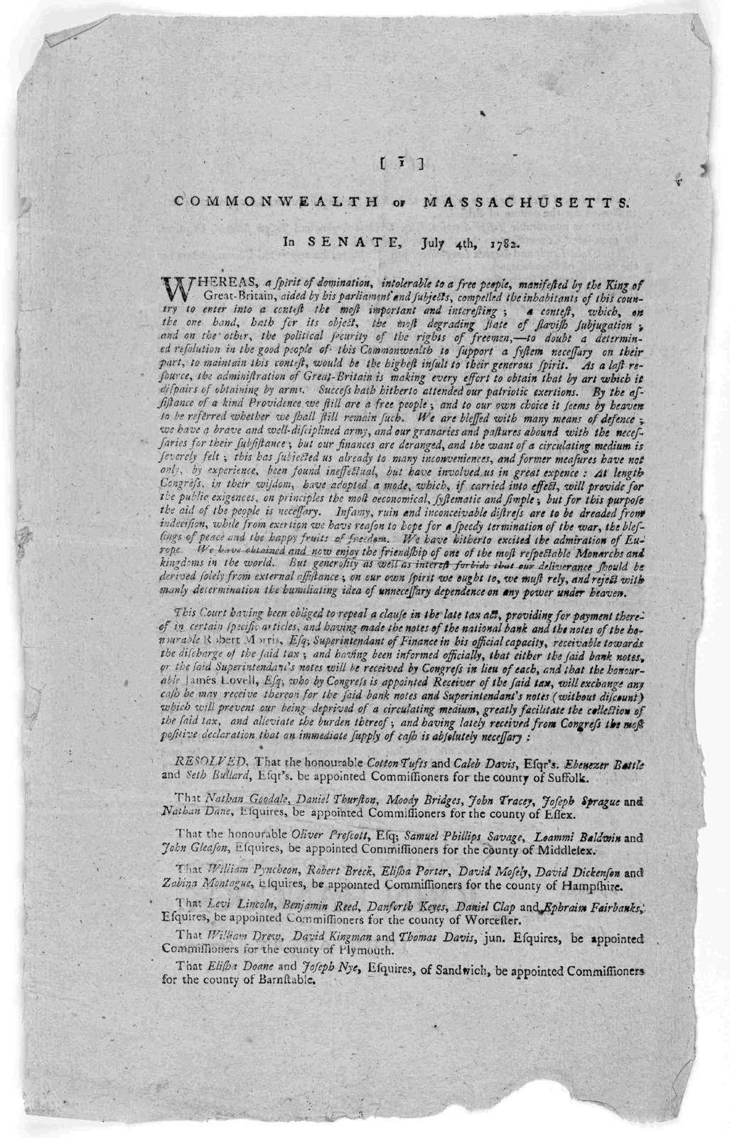 Commonwealth of Massachusetts. In Senate. July 4, 1782. Whereas, a spirit of domination, intolerable to a free people, manifested by the King of Great-Britain, aided by his parliament and subjects ... [Boston: Printed by Edward Eveleth Powars, 1