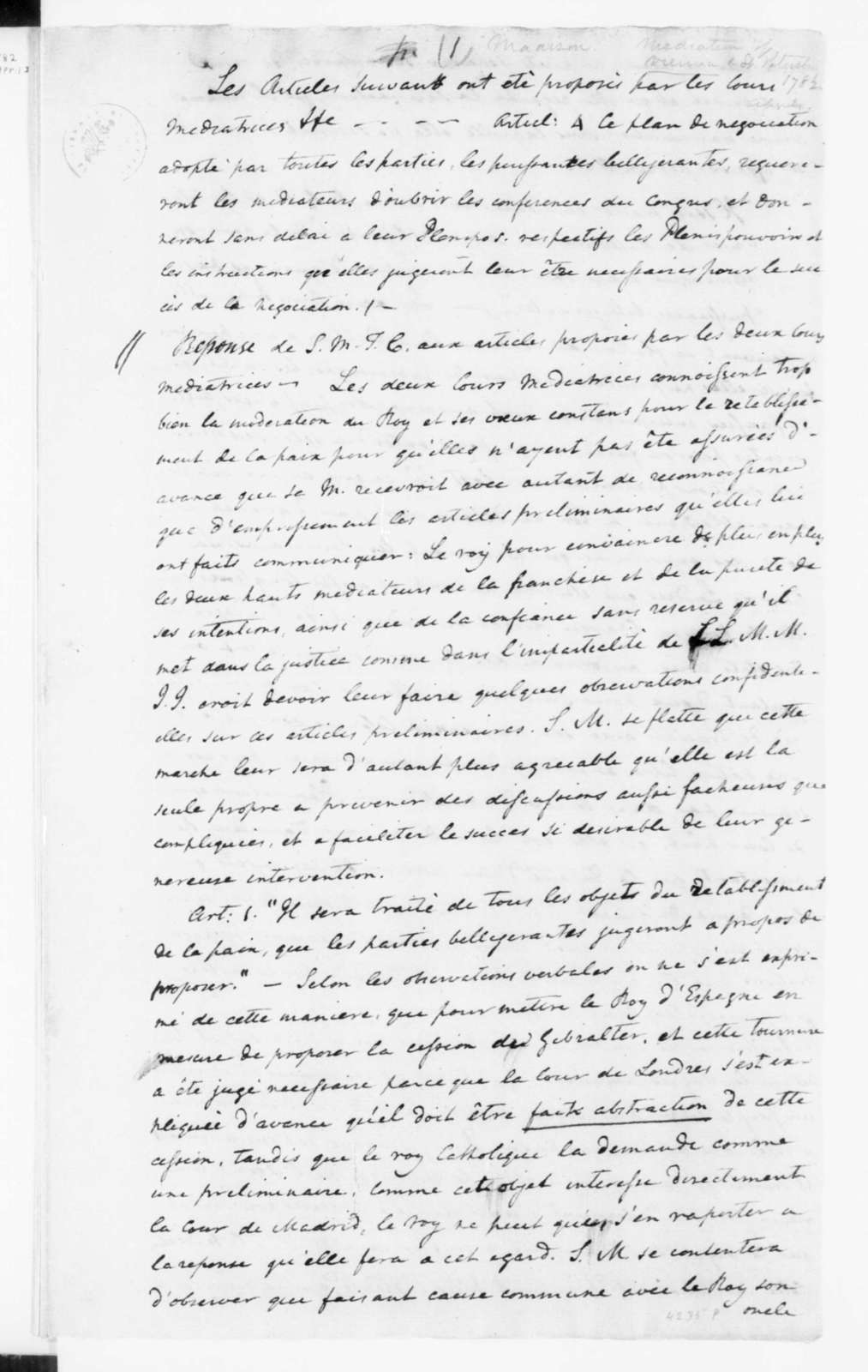 """""""Communication relating to a proposed mediation"""", April, 1782. James Madison's Copy; in French."""