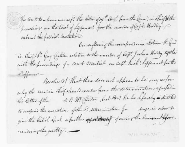 Continental Congress, October 17, 1782. Resoluton Related to Richard Lippincott Trial.