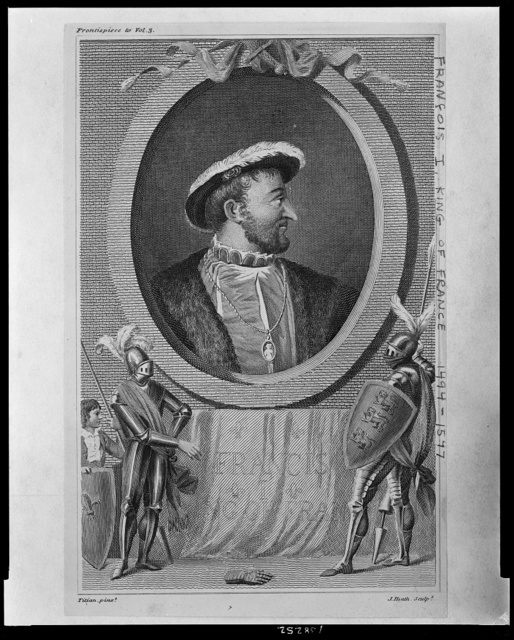Francis I, King of Fran[ce] / Titian, pixt ; J. Heath, sculpt.