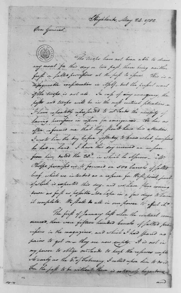 George Washington Papers, Series 4, General Correspondence: William Heath to George Washington, May 24, 1782