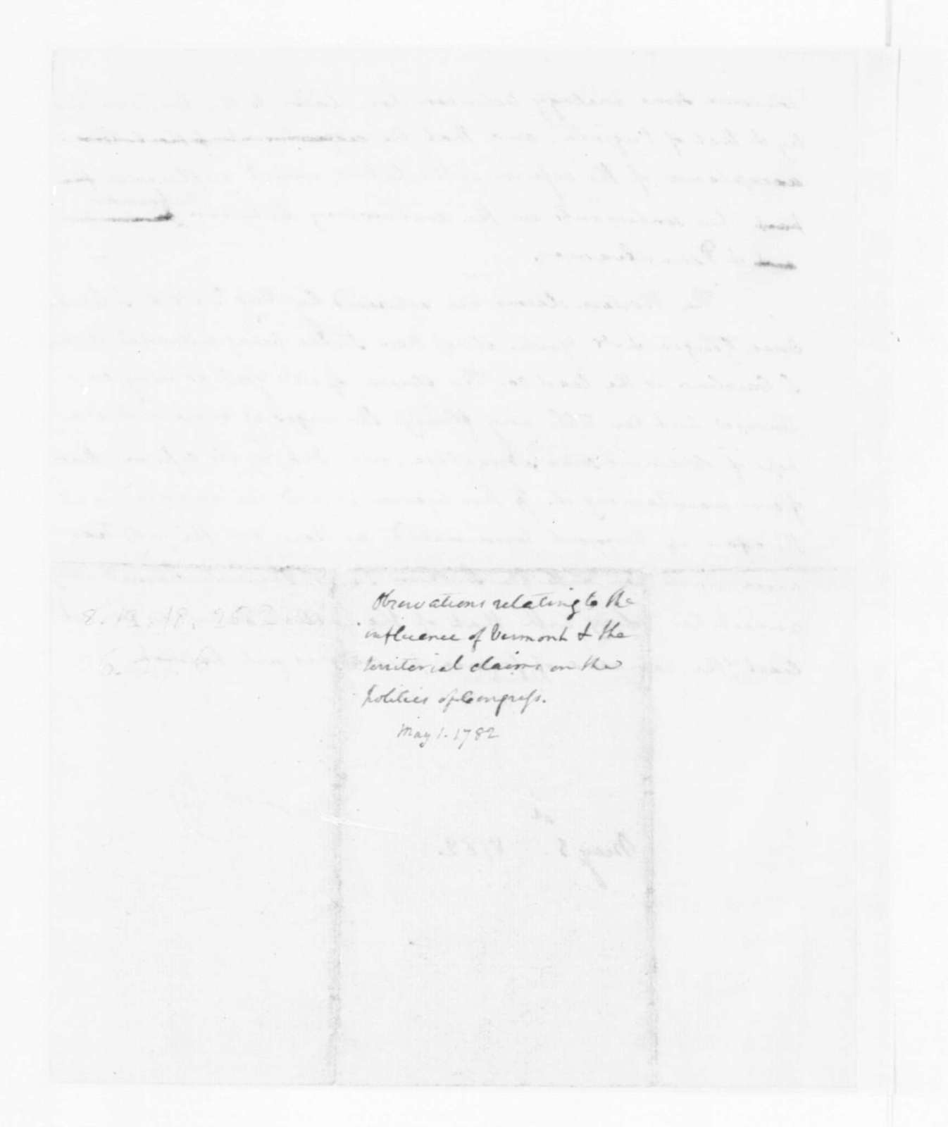 """James Madison, May 1, 1782. """"Memorandum on the issues of Vermont and the Western Territory""""."""