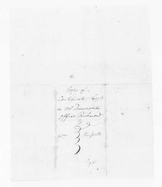 "John Robertson, January 18, 1782. ""Certificate, Employment of William Russell""."