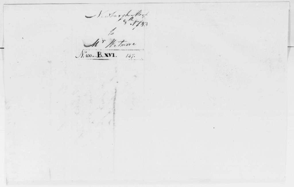 George Washington Papers, Series 4, General Correspondence: David Humphreys to Hezekiah Wetmore, March 8, 1783