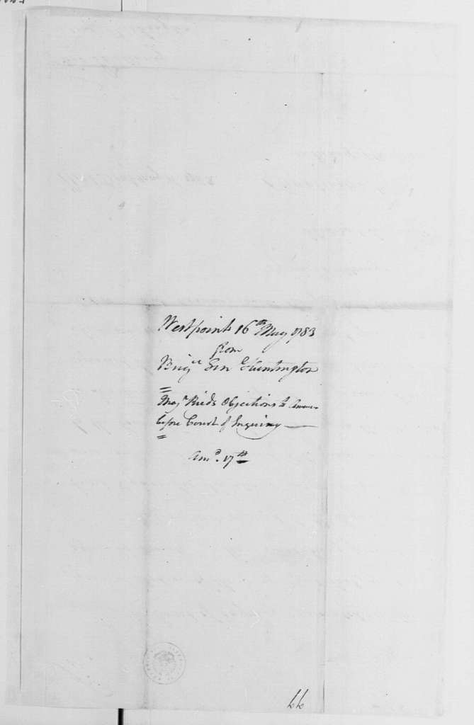 George Washington Papers, Series 4, General Correspondence: Jedidiah Huntington to George Washington, May 16, 1783
