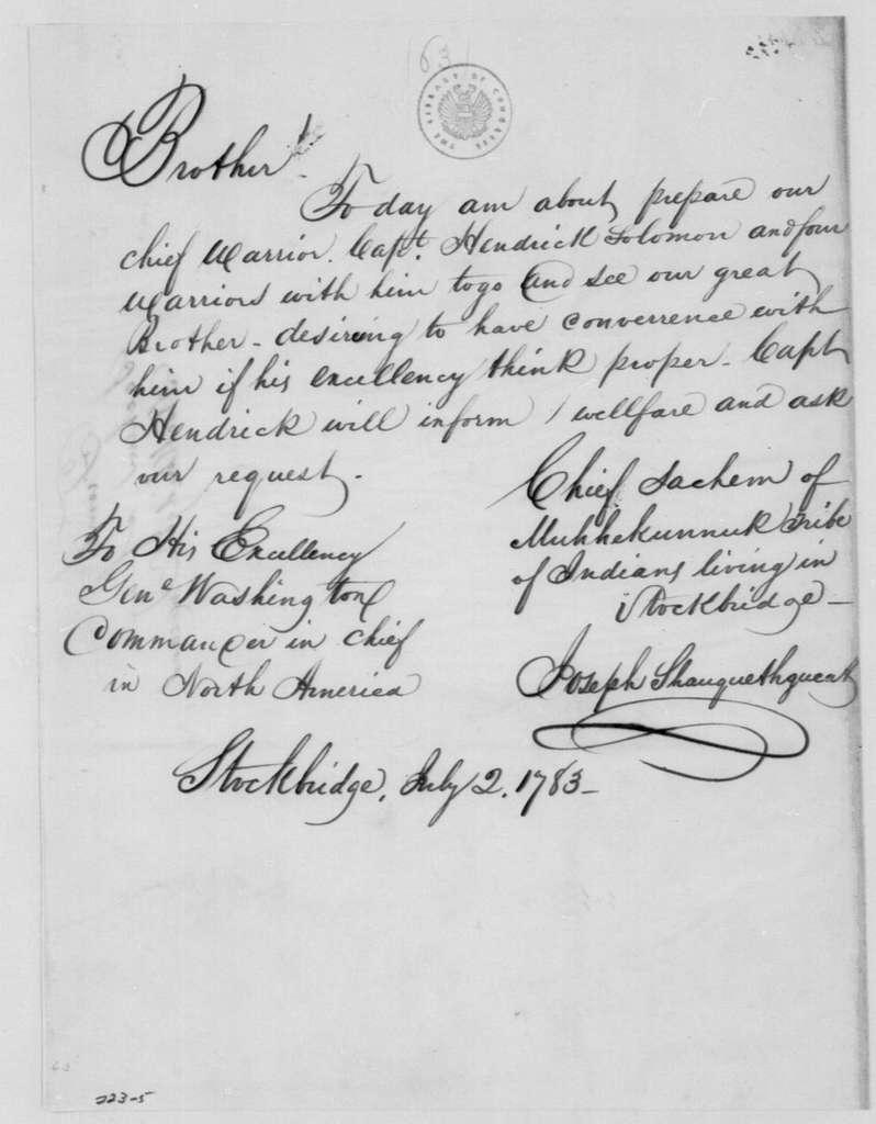 George Washington Papers, Series 4, General Correspondence: Joseph Shauquethqueat to George Washington, July 2, 1783, 19th-Century Transcription by William B. Sprague