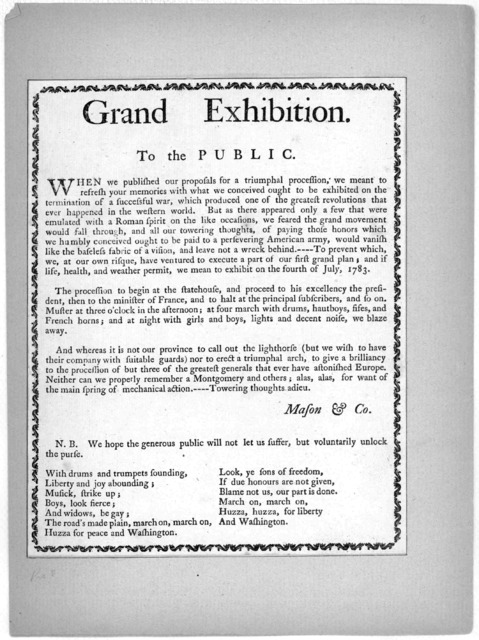 Grand exhibition. To the public. When we published our proposals for a triumphal procession, we meant to refresh your memories with what we conceived ought to be exhibited on the termination of a succesful war, which produced one of the greatest