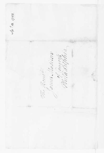 Jacquelin Ambler to James Madison, April 12, 1783.