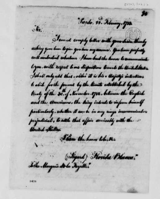 Jose Monino, Conde de Floridablanca to Marie Joseph Paul Yves Roch Gilbert du Motier, Marquis de Lafayette, February 22, 1783