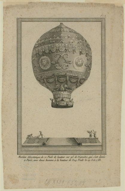 Machine aérostatique de 70 pieds de hauteur sur 46 de diametre, qui s'est élevée à Paris, avec deux homme à la hauteur de 324 pieds le 19 oct. 1783