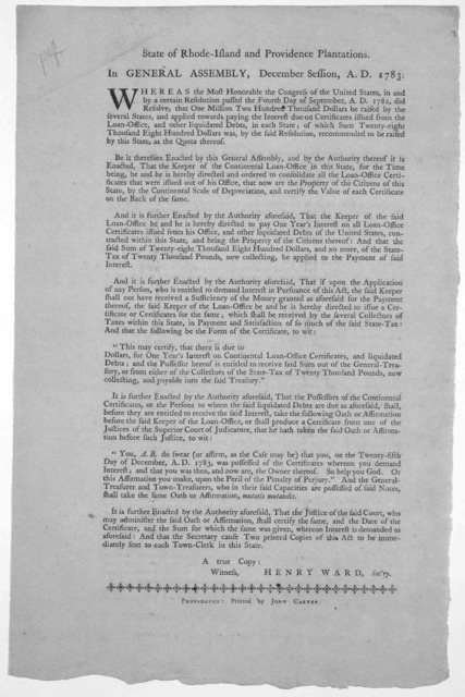 State of Rhode Island and Providence plantations. In General Assembly, December session, A. D. 1783. Whereas the most Honorable the Congress of the United States, in and by a certain resolution passed the fourth day of September, A. D. 1782, did