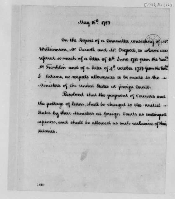 United States Congress, May 16, 1783, Resolution to Pay Courier and Postage Expenses for American Foreign Ministers