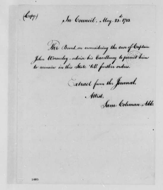 Virginia Council, May 23, 1783, Permit for John Wormeley to Remain in Virginia; with Copy