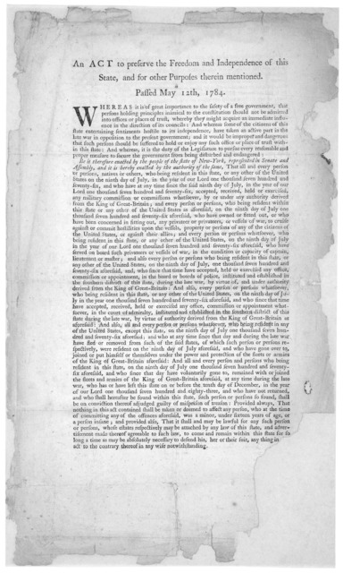 An act to perserve the freedom and independence of this State, and for other purposes therein mentioned. Passed May 12th, 1784 New York: Printed by Samuel Loudon [1784].