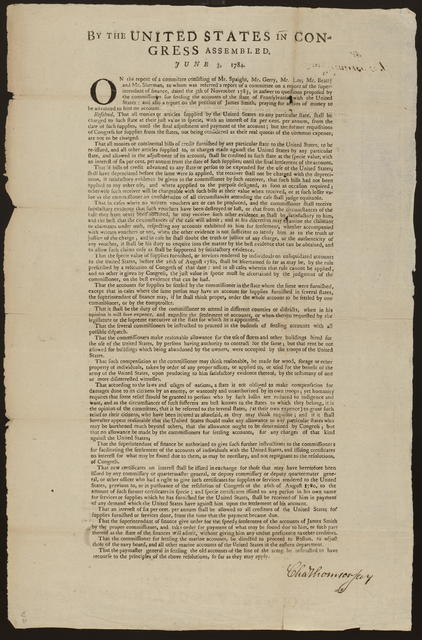 By the United States in Congress assembled. June 3, 1784 : On the report of a committee consisting of Mr. Spaight, Mr. Gerry, Mr. Lee, Mr. Beatty and Mr. Sherman, to whom was referred a report of a committee on a report of the superintendant of finance, dated the 5th of November 1783, in answer to questions proposed by the commissioner for settling the accounts of the state of Pennsylvania with the United States, and also a report on the petition of James Smith, praying for a sum of money to be advanced to him on account. Resolved ...