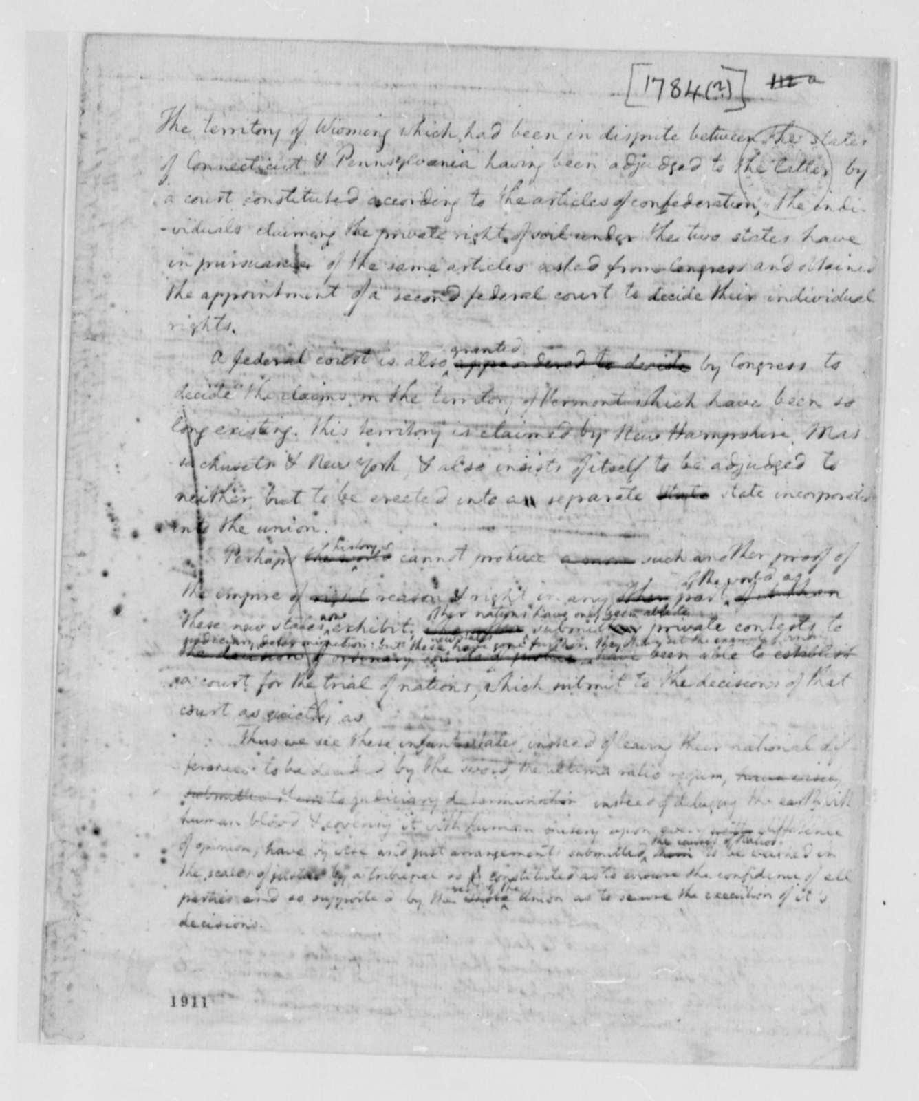 United States Congress, 1784, Connecticut-Pennsylvania Territorial Dispute over Wyoming; New Hampshire, Massachusetts, New York Dispute over Vermont