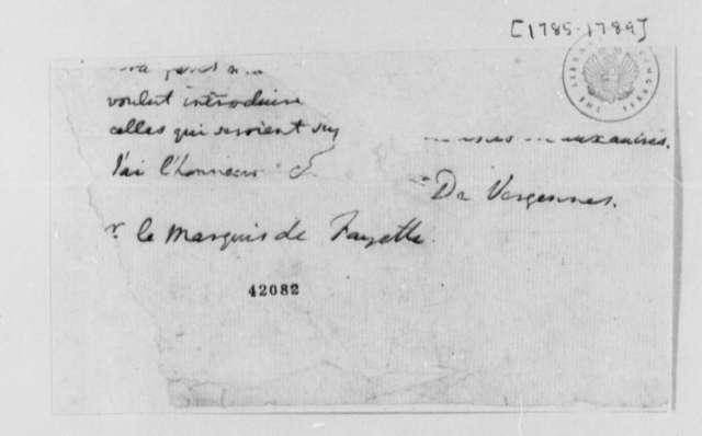 Charles Gravier, Comte de Vergennes to Marie Joseph Paul Yves Roch Gilbert du Motier, Marquis de Lafayette, 1785-89, Fragment Missing; in French