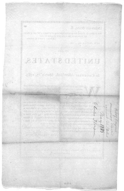 Delaware State, ss. His Excellency, the President having received the following Act of Congress of the 17th of March last, orders that the same be made public throughout this State. New-Castle, May 5, 1785. By the United States, in Congress asse