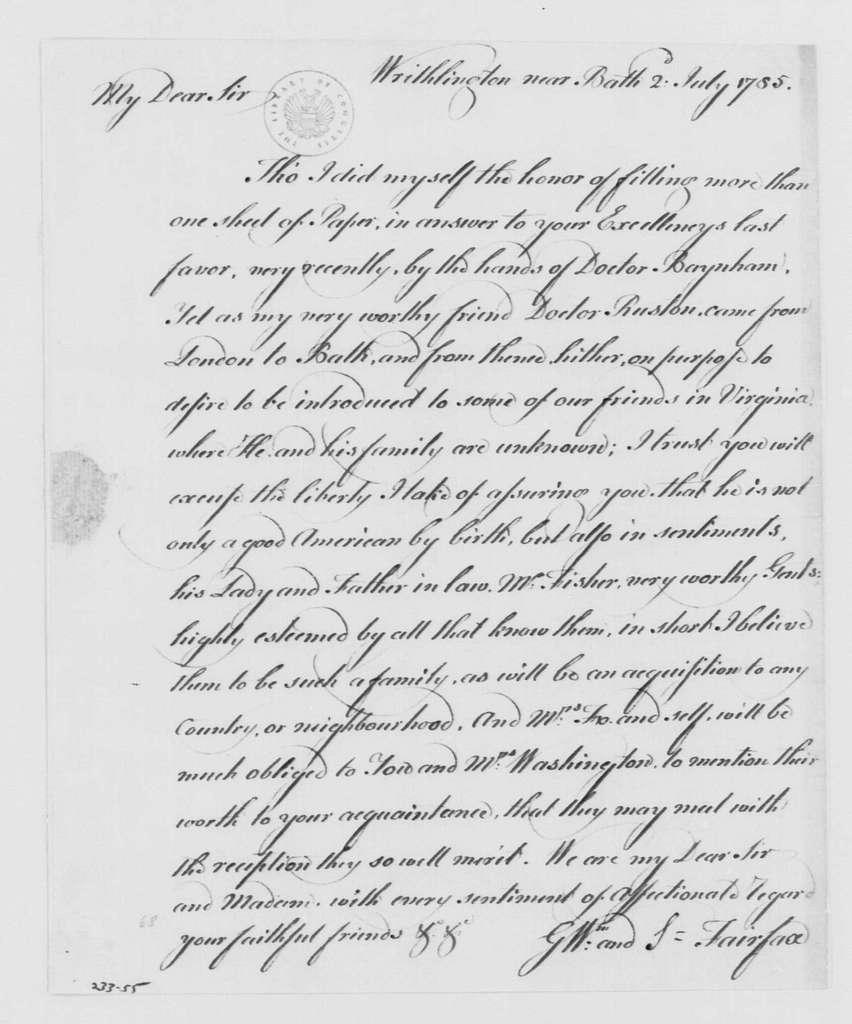 George Washington Papers, Series 4, General Correspondence: George William Fairfax to George Washington, July 2, 1785