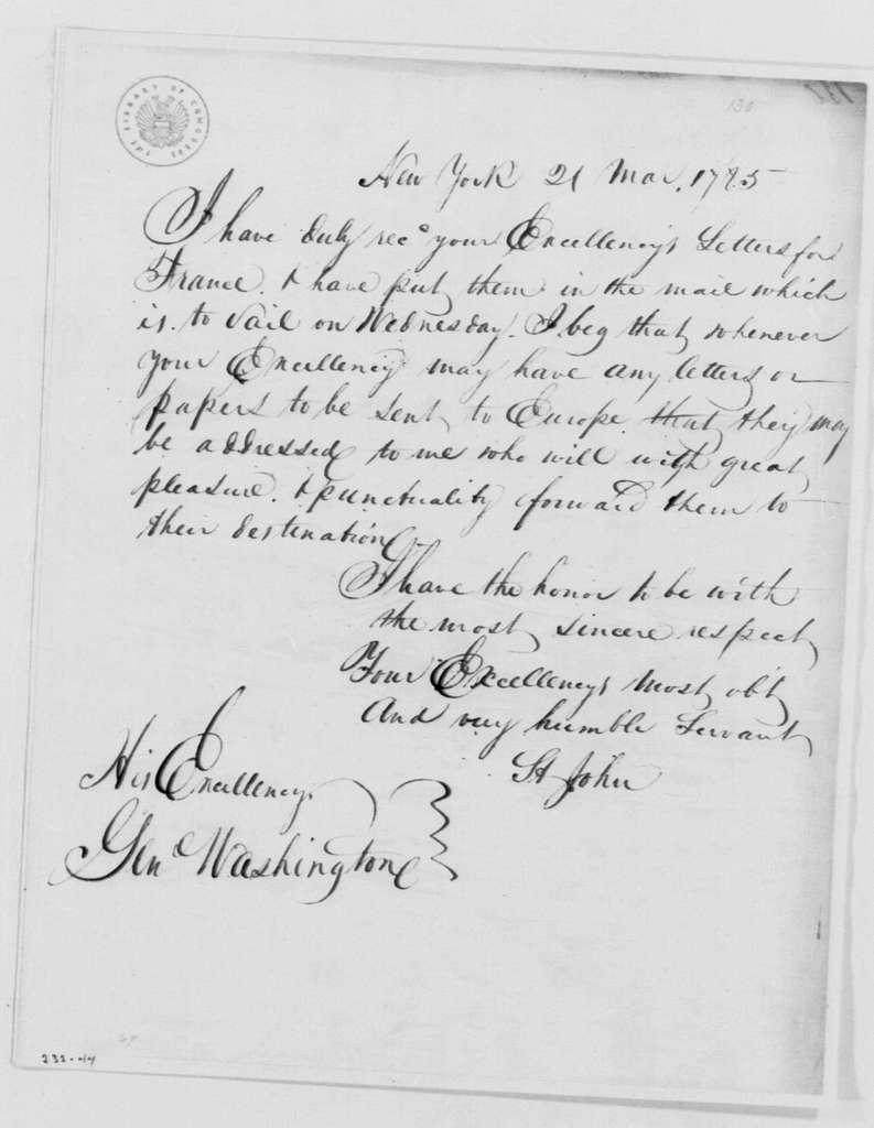 George Washington Papers, Series 4, General Correspondence: Hector St. John de Crevecoeur to George Washington, March 21, 1785, 19th-Century Transcription by William B. Sprague