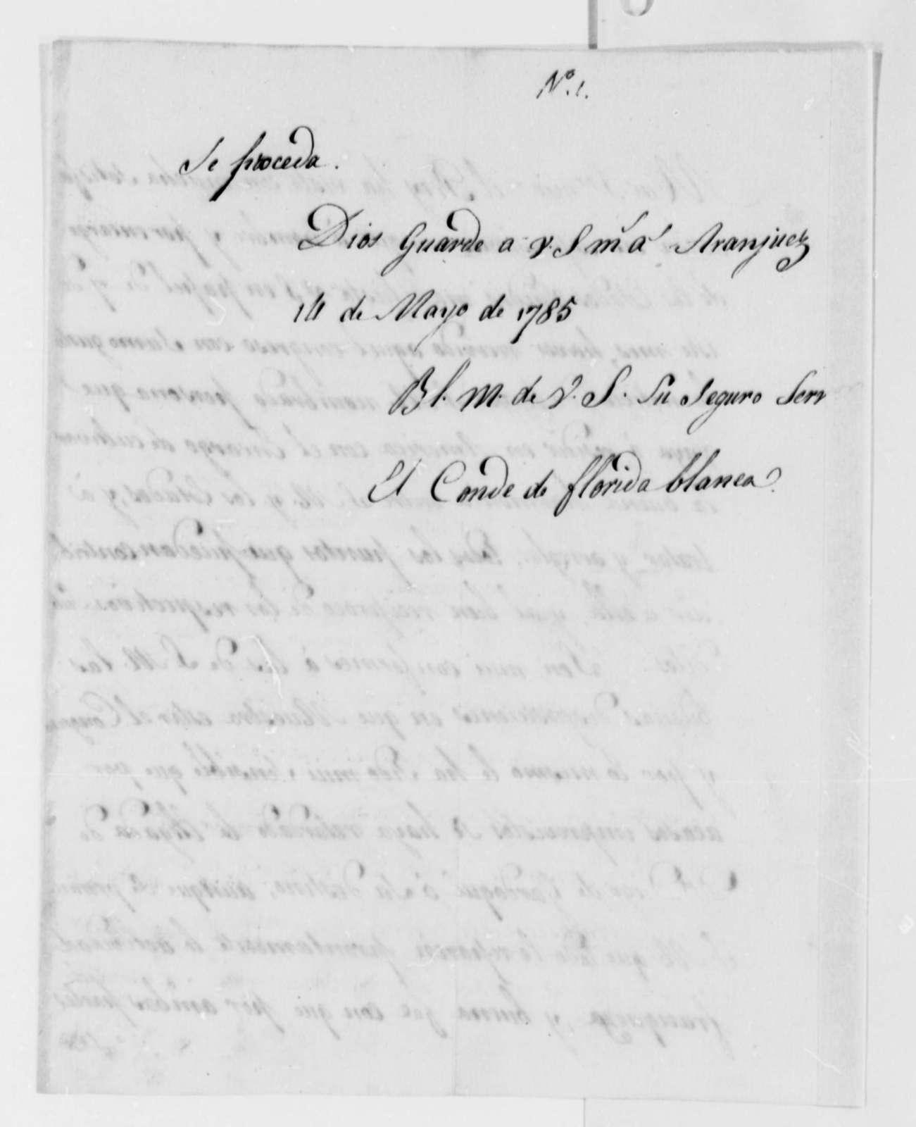 Jose Monino, Conde de Floridablanca to William Carmichael, May 14, 1785, in Spanish