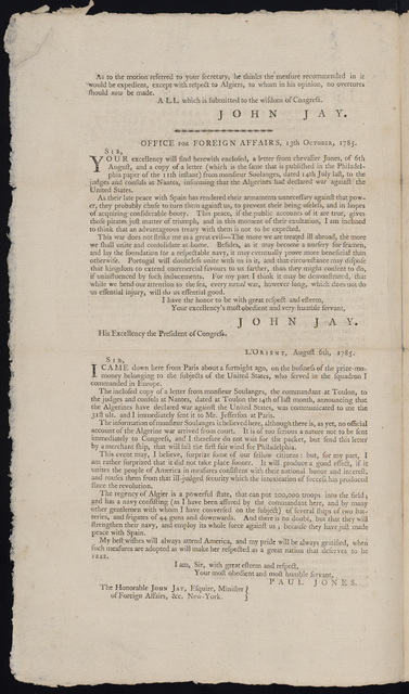 Office for Foreign Affairs, 20th October, 1785 : The secretary of the United States for the Department of Foreign Affairs, to whom was referred his letter of 13th instant, to His Excellency the President, and one from Chevalier Jones, to him of the 6th August last, with a copy of a letter, from Mr. Soulanges, to the judges and consuls at Nantes, informing that the Algerines had declared war against the United States : and also a motion of the Honorable Mr. Pinckney, of the 17th October instant, reports ...