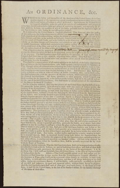 An ordinance, &c. : Whereas the safety and tranquility of the frontiers of the United States, do in some measure depend on the maintaining a good correspondence between their citizens and the several nations of Indians in amity with them ...