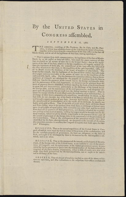 By the United States in Congress assembled. September 18, 1786 : The committee, consisting of Mr. Pinckney, Mr. St. Clair, and Mr. Harrison, to whom was referred a letter of the 12th from the Board of Treasury, together with a letter from the commissioner of the loan-office in the state of Rhode-Island, and an act of the legislature of that state, having reported ...