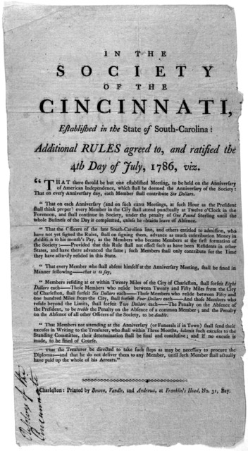 In the Society of the Cincinnati, established in the State of South-Carolina: additional rules agreed to, and ratified the 4th day of July, 1786 viz ... Charleston: Printed by Bowen, Vandle, and Andrews, at Franklin's Head, No. 31 Bay [1786].