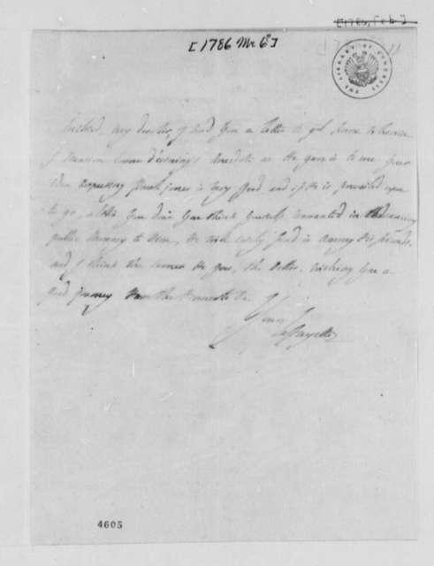 Marie Joseph Paul Yves Roch Gilbert du Motier, Marquis de Lafayette to Thomas Jefferson, March 6, 1786
