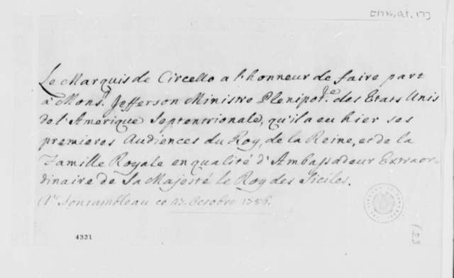 Marquis de Circello to Thomas Jefferson, October 17, 1786, Notification of Circello's First Audience with the French Royal Family as Ambassador of the King of the Sicilies; in French