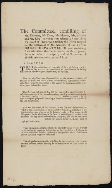 The committee, consisting of Mr. Pinckney, Mr. Dane, Mr. Monroe, Mr. Johnson and Mr. King, to whom were referred a report from the Board of Treasury : on revising the system adopted for the settlement of the accounts of the five great departments, and containing such alterations therein ...