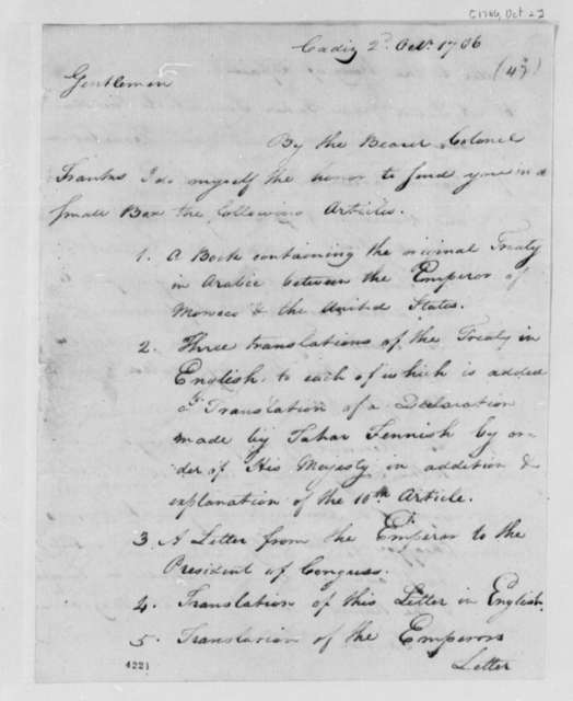 Thomas Barclay to American Peace Commissioners, October 2, 1786, List of Documents Enclosed Concerning Peace Treaty with Morocco; with Copy