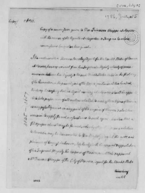 Thomas Barclay to Francisco Chiappe, July 15, 1786, Commission for Francis, Joseph, and Girolamo Chiappe to Serve as Temporary Consuls in Morocco (city), Mogadore, and Tangiers