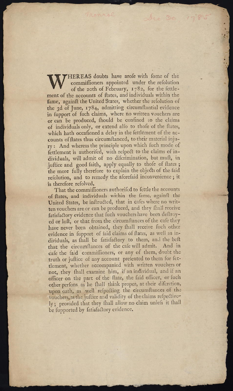 Whereas doubts have arose with some of the commissioners appointed under the resolution of the 20th of February, 1782, for the settlement of the accounts of states, and individuals within the same, against the United States ...