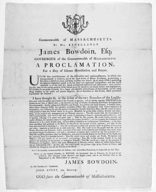 [Arms] Commonwealth of Massachusetts. By his excellency James Bowdoin, Esq; governour of the commonwealth of Massachusetts, a proclamation for a day of solemn humiliation and prayer ... do hereby appoint Thursday the twenty-second day of March n