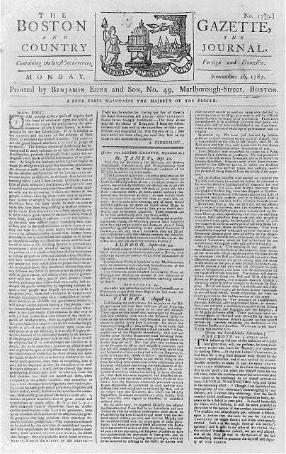 """[Front page of The Boston Gazette, Nov. 26, 1787 containing letter to the editor from """"A Federalist"""" concerning constitutional convention]"""