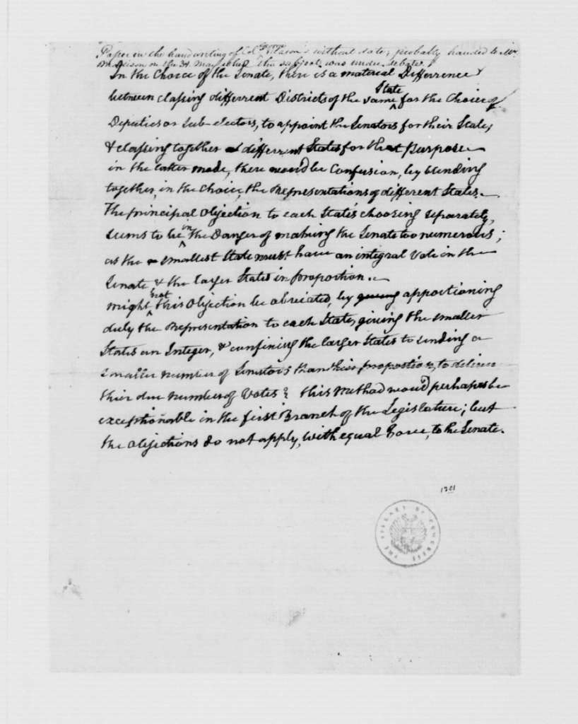 George Mason, May 31, 1787. Notes on Representation, State and Federal Government.