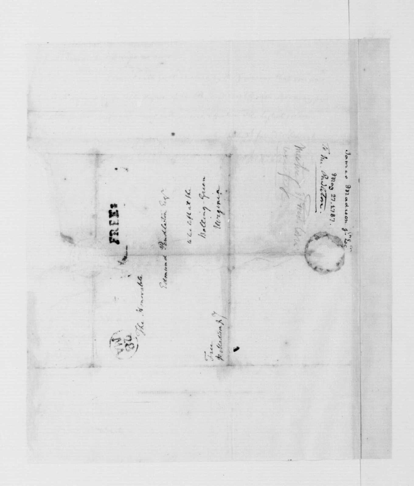 James Madison to Edmund Pendleton, May 28, 1787.